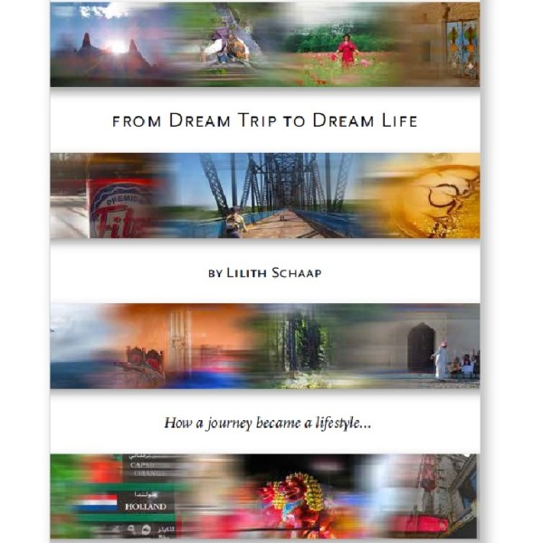 from-dream-trip-to-dream-life-lilith-schaap